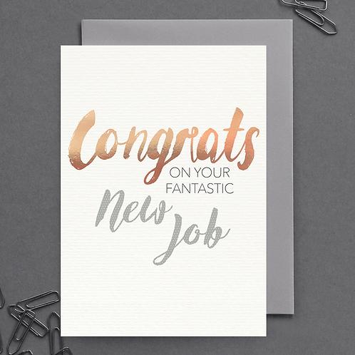 Congrats On Your Fantastic New Job