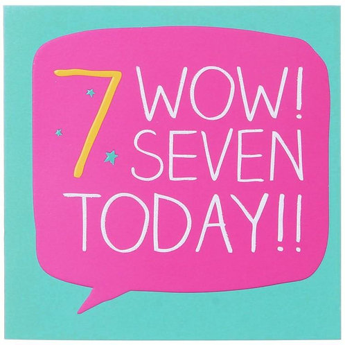 7 Wow Seven Today