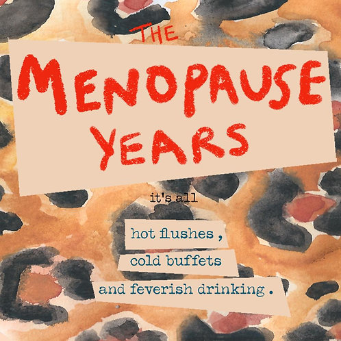 The Menopause Years