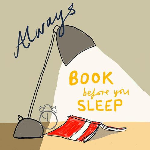 Always Book Before You Sleep