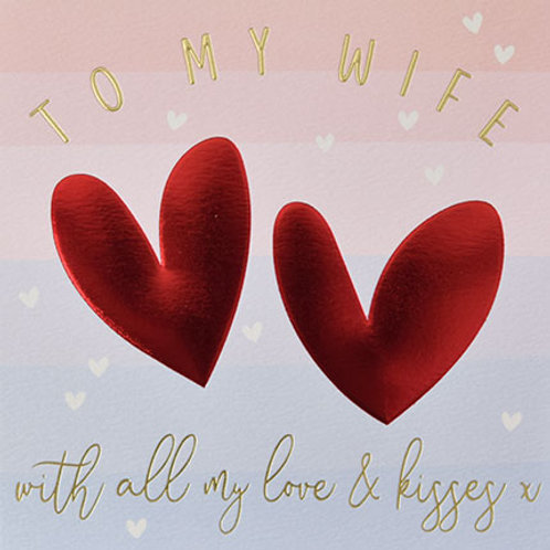 To My Wife With All My Love And Kisses