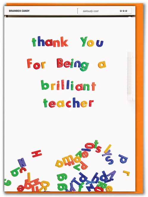 Thank You For Being A Brilliant Teacher