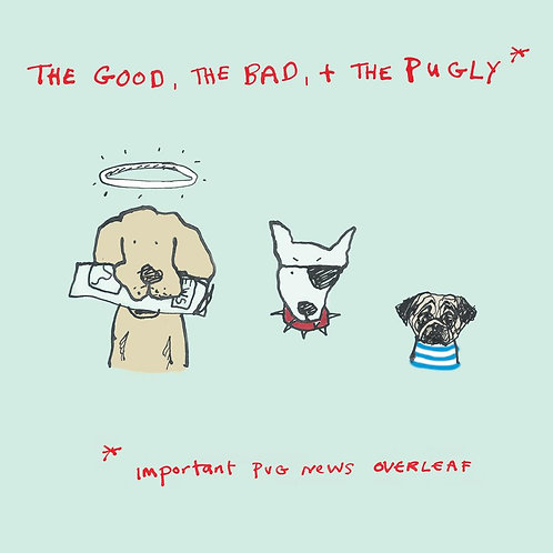 The Good The Bad And The Pugly