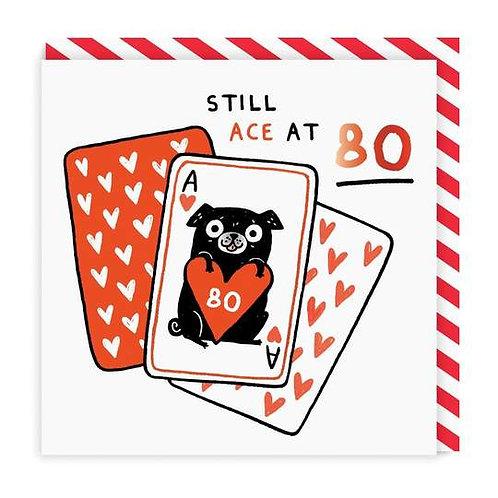 Still Ace At 80