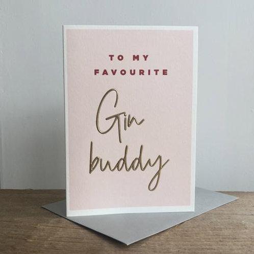 To My Favourite Gin Buddy