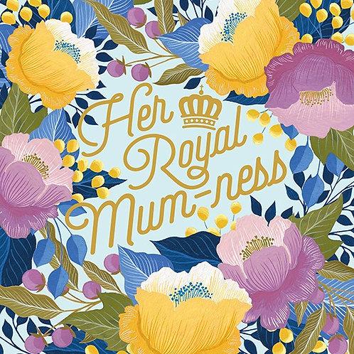 Her Royal Mum-ness