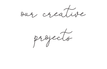our creative projects.png