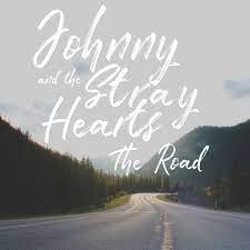 Johnny and the Stray Hearts: The Road