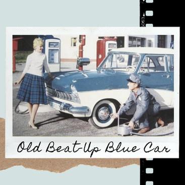 Alixandra Cowman: Old Beat Up Blue Car