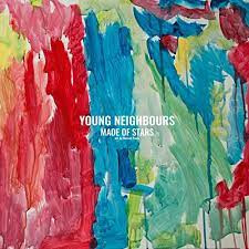 Young Neighbours: Made of Stars