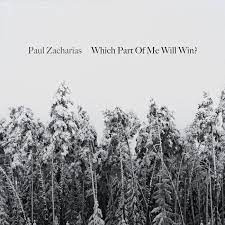 Paul Zacharias: Which Part of Me Will Win?