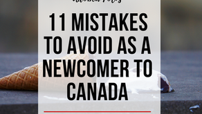 11 Mistakes to Avoid as a Newcomer to Canada