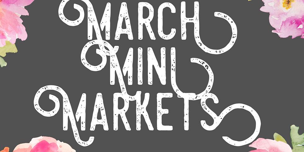 March Mini Markets