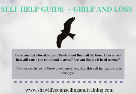 Dealing with grief and loss - a self help guide