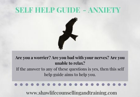 Anxiety - a self help guide