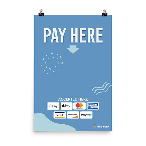 Pay Here Poster - Mid Blue