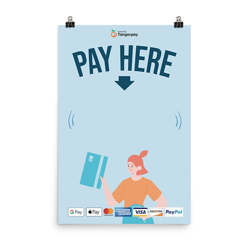 Pay Here Poster - Light Blue