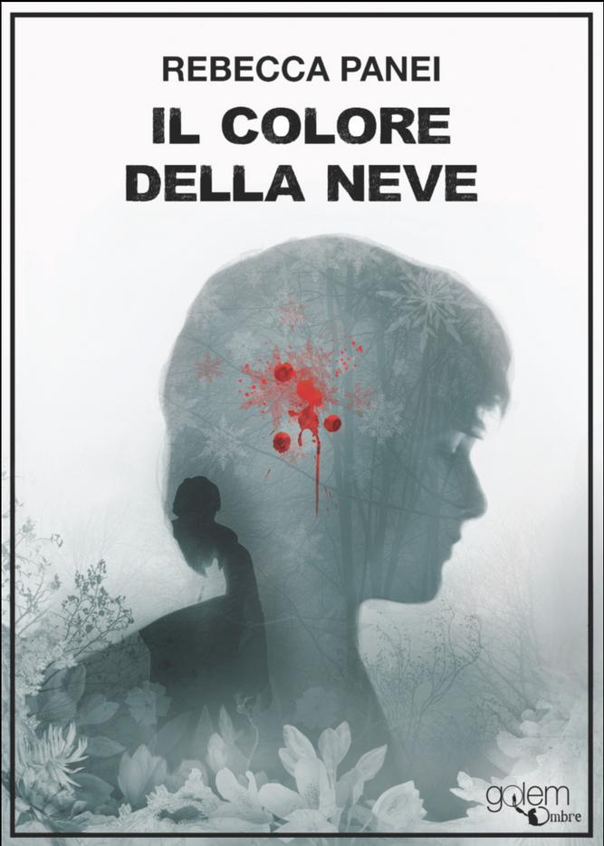 Il Colore Della Neve by Rebecca Panei