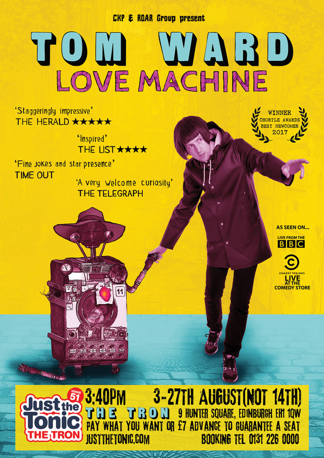 LOVE MACHINE a stand up show by Tom Ward