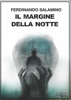 Il Margine Della Notte by Fernando Salamino