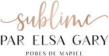 Robe de Marié Elsa Gary, Sublimeparelsagary.ch, Genève, Lausanne, Fribourg, Neuchâtel, Berne, Suisse