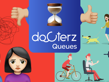 Docterz Queue Management system helps patients utilise their time better.