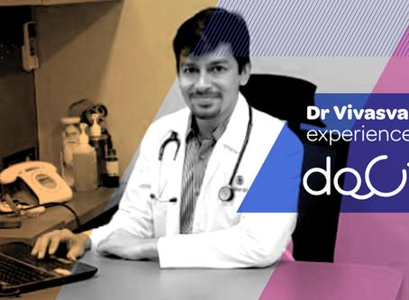 """Docterz mobile app gives us the independence we always needed."", Dr. Vivasvan Parikh, Mumbai."