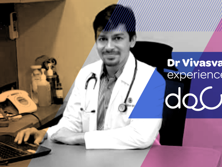 """Docterz mobile app gives us the independence we always needed."", Dr. Vivasvan Parikh, Mumbai."