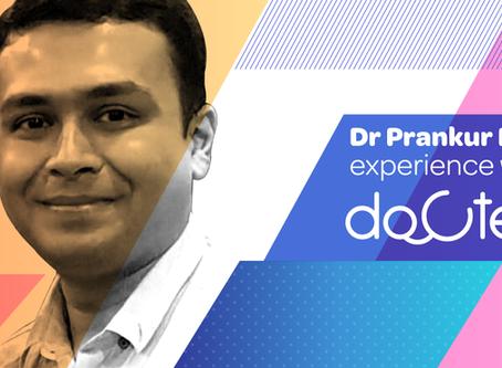 """Intelligent algorithm adapts & learns my prescribing habits."", Dr. Prankur Pandey, Raipur."