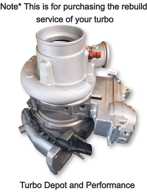Turbo Rebuild SERVICE for Dodge Cummins  HE531VE, HE551VE, and HE500VG
