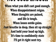 Not Good Enough: A Poem for Self-Doubters