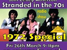 26/03/21 - Stranded in the Seventies Playlist - 1972 Special 023