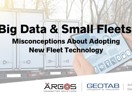 Big Data & Small Fleets: Misconceptions About Adopting New Fleet Technology