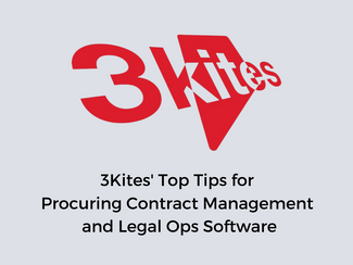 3Kites' Top Tips for Procuring Contract Management and Legal Ops Software