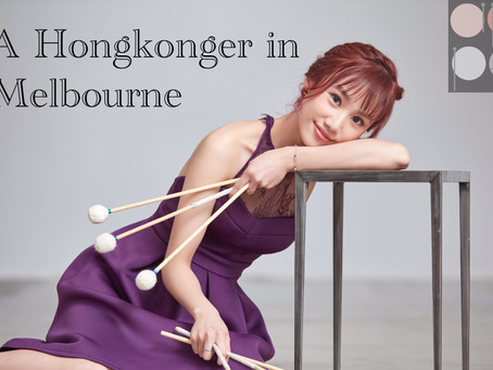 AP Percussion Young Artist Interview Series: A Hongkonger in Melbourne