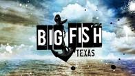 Big Fish Texas