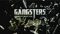 Gangsters: America's Most Evil