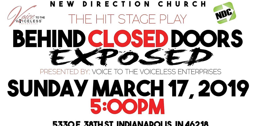 Behind Closed Doors Exposed (Tickets available at the door)