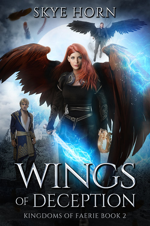 Wings of Deception: Kingdoms of Faerie BookII