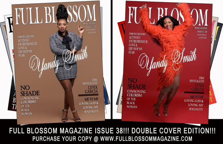Full Blossom Magazine is proud to announce the release of its third edition of 2019- Issue 38!!! Fea