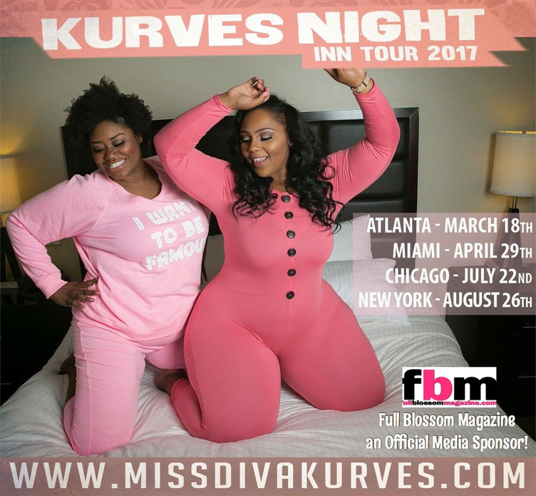 FULL BLOSSOM MAGAZINE : OFFICIAL MEDIA SPONSOR FOR KURVES NIGHT INN TOUR
