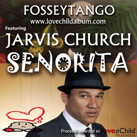 FosseyTango ft Jarvis Church - Senorita.
