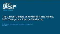 The Current Climate of Advanced Heart Failure, MCS Therapy and Remote Monitoring
