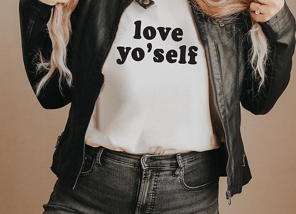 love yo'self