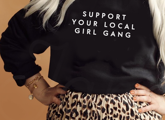 support your local girl gang
