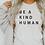 Thumbnail: be a kind human