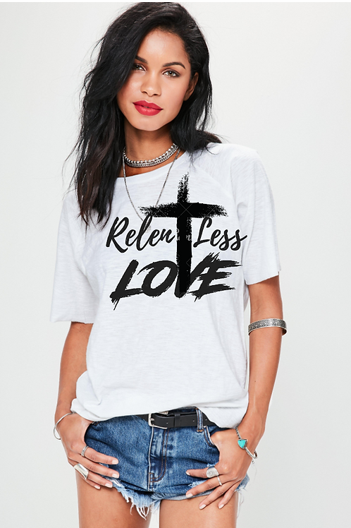 RELENTLESS LOVE by IXSpiritwear