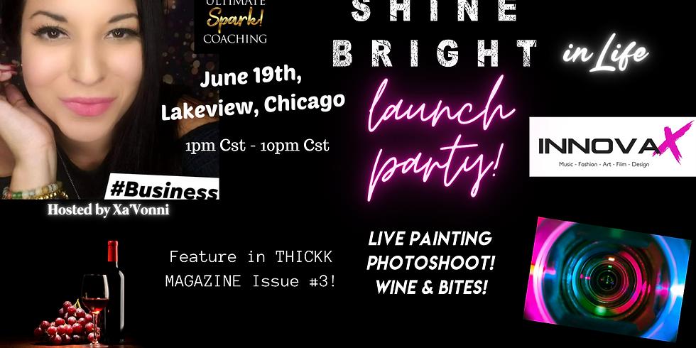 Shine Bright Launch Party (Innova X Arts Event Space!)