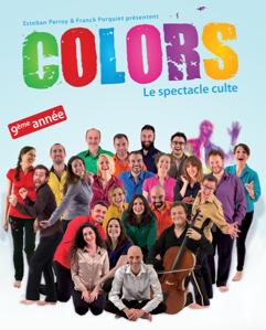 Colors :  le spectacle culte