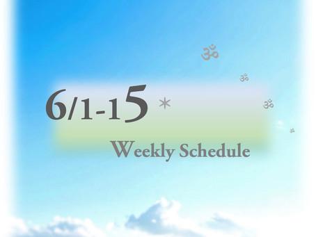 週間スケジュール**6/1-15